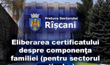 Eliberarea certificatului despre componenţa familiei (pentru sectorul particular)